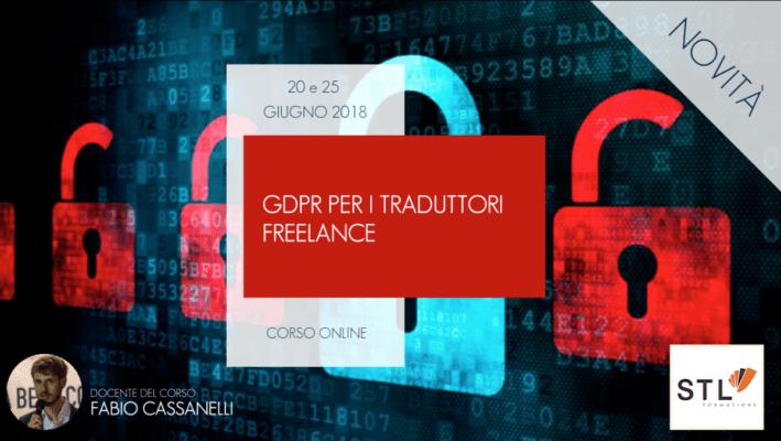STL-Formazione in collaborazione con ARGO presenta il Corso Online 'GDPR per traduttori freelance'