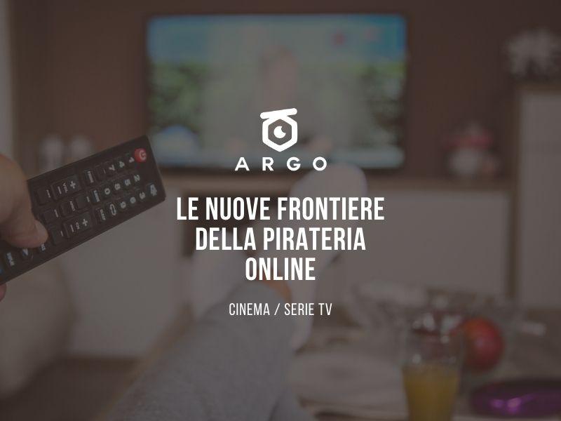 Pirateria online – Film e Serie TV